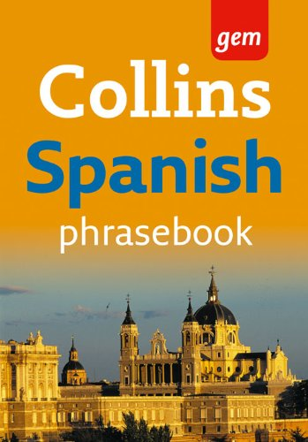9780007358571: Collins Gem Spanish Phrasebook and Dictionary (Collins Gem)