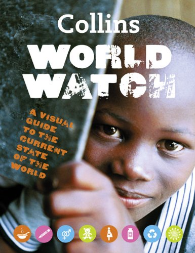 9780007358830: Collins World Watch: A Visual Guide to the Current State of the World