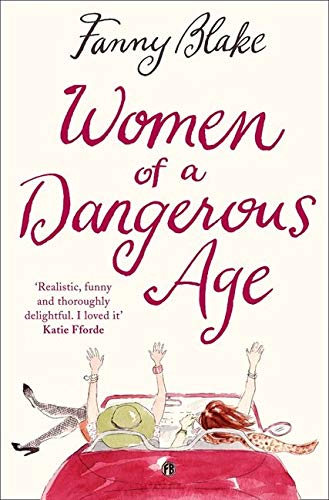 9780007359134: Women of a Dangerous Age