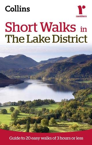 9780007359417: Short Walks in The Lake District: Guide to 20 Easy Walks of 3 Hours or Less (Collins Ramblers Short Walks)