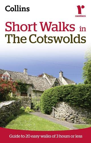 9780007359424: Short Walks in The Cotswolds: Guide to 20 Easy Walks of 3 Hours or Less (Collins Ramblers Short Walks)