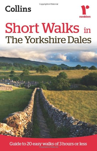 9780007359431: Ramblers Short Walks in the Yorkshire Dales (Collins Ramblers)