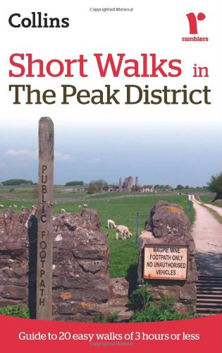9780007359448: Ramblers Short Walks in the Peak District (Collins Ramblers)