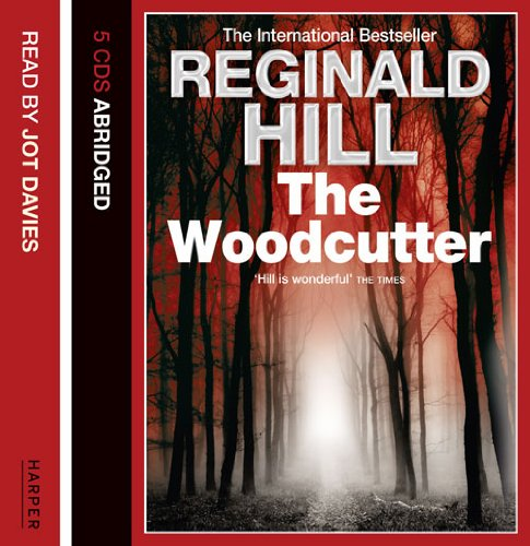 9780007360512: The Woodcutter