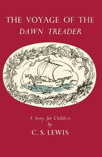 9780007360819: The Voyage of the Dawn Treader (The Chronicles of Narnia Facsimile, Book 5)