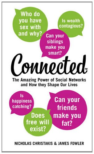 9780007360925: Connected: The Amazing Power of Social Networks and How They Shape Our Lives
