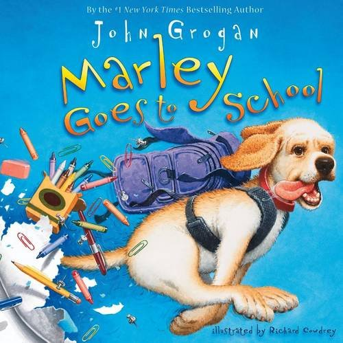 9780007361403: Marley Goes to School
