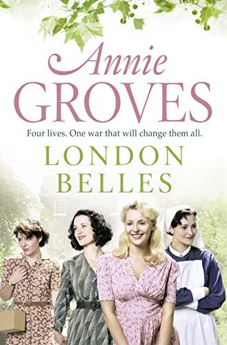 London Belles: Annie Groves