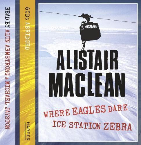 9780007362066: Ice Station Zebra / Where Eagles Dare