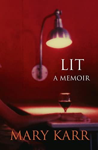 9780007362608: Lit: A Memoir