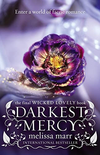 9780007363575: Darkest Mercy (Wicked Lovely, #5)