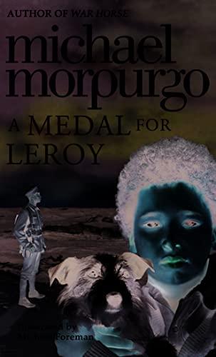 9780007363582: Medal for Leroy