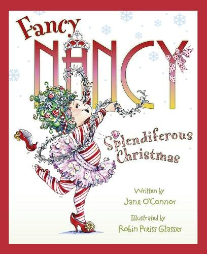 9780007363650: Fancy Nancy Splendiferous Christmas (Fancy Nancy)