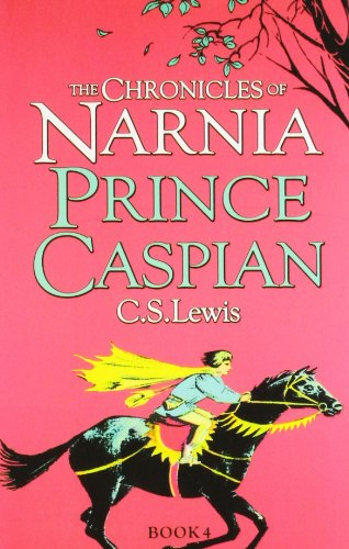 CHRONICLES OF NARNIA PRINCE CASPIAN: Lewis, C.S.