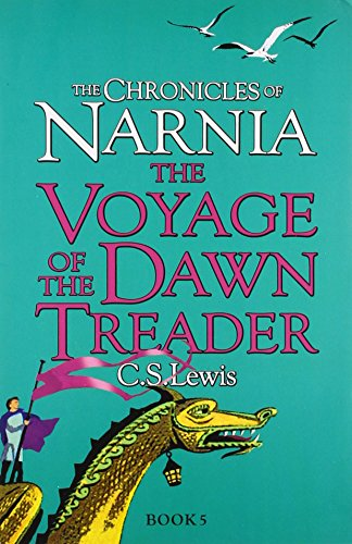 9780007363681: The Voyage of the Dawn Treader (The Chronicles of Narnia)
