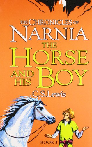 9780007363780: The Horse and His Boy (The Chronicles of Narnia)