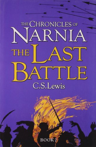 9780007363803: The Last Battle (The Chronicles of Narnia, Book 7)