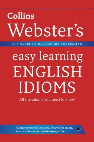 9780007363841: English Idioms. (Collins Webster's Easy Learning)