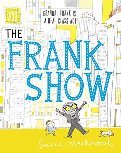9780007363995: The Frank Show. by David Mackintosh