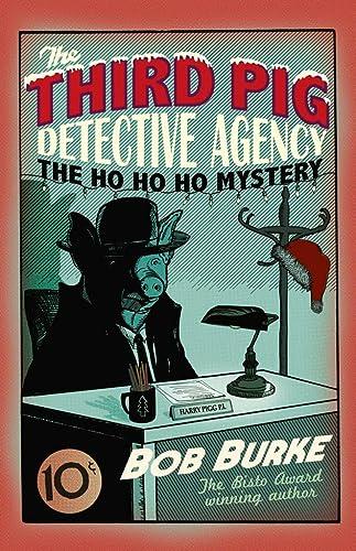 9780007364015: The Ho Ho Ho Mystery (Third Pig Detective Agency)