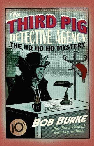 9780007364015: The Ho Ho Ho Mystery (Third Pig Detective Agency, Book 2)
