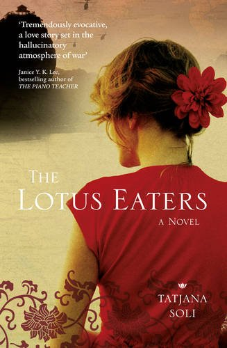 9780007364190: The Lotus Eaters