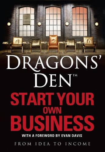 9780007364282: Dragons' Den: Start Your Own Business: From Idea to Income