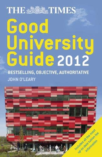 9780007364558: The Times Good University Guide 2012