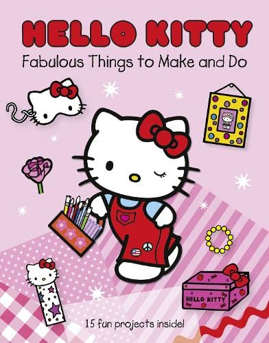 9780007365128: Hello Kitty's Fabulous Things to Make and Do Book.