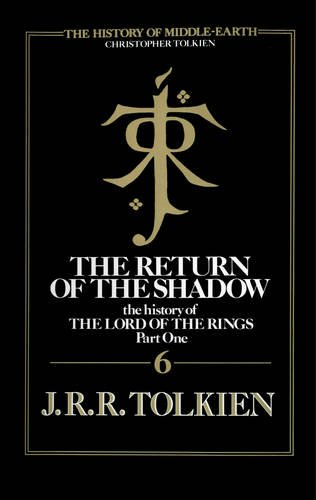 9780007365302: The Return of the Shadow (The History of Middle-earth, Book 6)