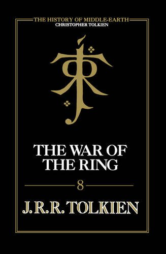 9780007365326: The War of the Ring (The History of Middle-earth, Book 8)