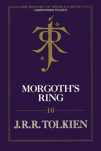 9780007365340: Morgoth's Ring (The History of Middle-earth, Book 10)