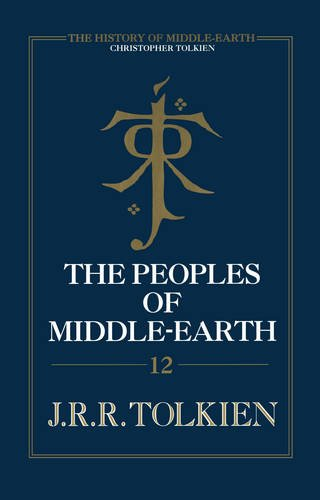 9780007365364: The Peoples of Middle-Earth (The History of Middle-Earth)