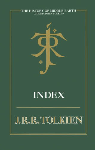 9780007365371: Index (The History of Middle-earth, Book 13)