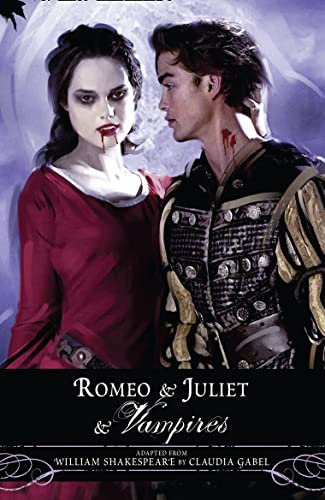 9780007365449: Romeo and Juliet and Vampires