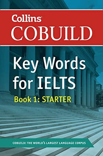 9780007365456: Collins Cobuild Key Words for IELTS: Book 1 Starter