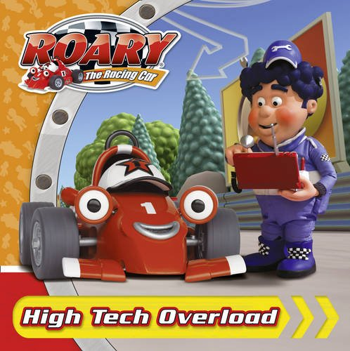 9780007366071: Roary the Racing Car - High Tech Overload