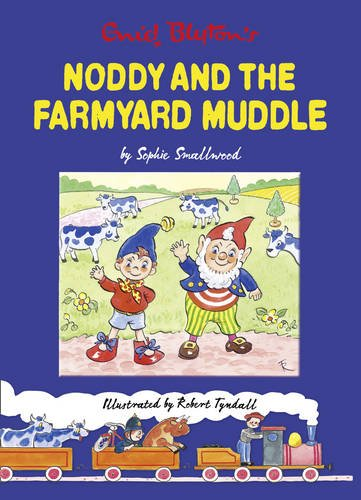 9780007366477: Noddy and the Farmyard Muddle