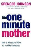 9780007366668: One Minute Mother (The One Minute Manager)