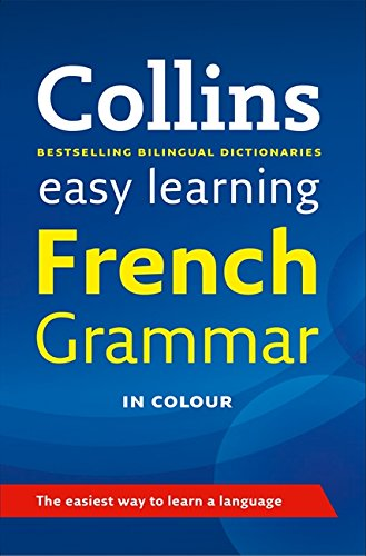 9780007367825: Easy Learning French Grammar (Collins Easy Learning French)