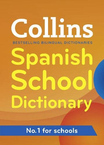 9780007367849: Collins Spanish School Dictionary (Collins School)