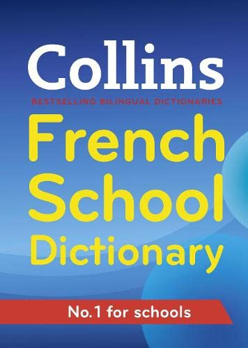 9780007367856: Collins French School Dictionary (Collins School)