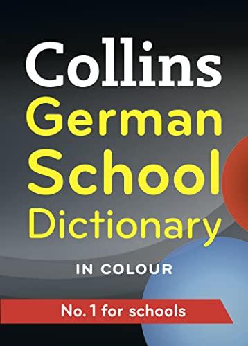 9780007367863: Collins German School Dictionary (Collins School)
