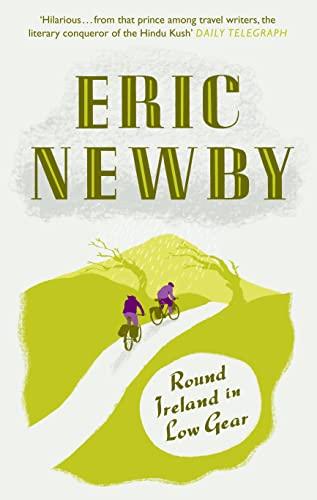 Round Ireland in Low Gear: Newby, Eric