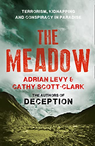 9780007368174: The Meadow: Terrorism, Kidnapping and Conspiracy in Paradise
