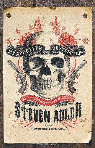 9780007368464: My Appetite for Destruction: Sex & Drugs & Guns 'N' Roses