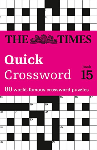 9780007368501: Times Quick Crossword Book 15: 80 General Knowledge Puzzles from The Times 2