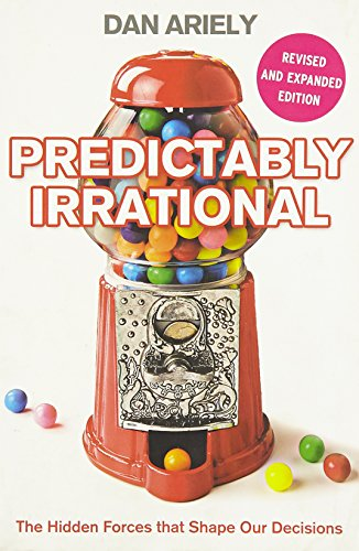 9780007368549: Predictably Irrational: The Hidden Forces that Shape Our Decisions