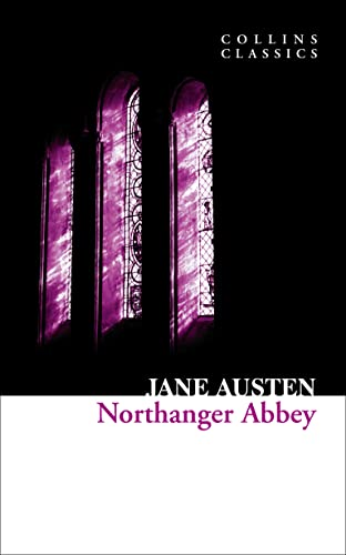 9780007368600: Northanger Abbey (Collins Classics)