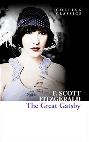9780007368655: The Great Gatsby (Collins Classics)